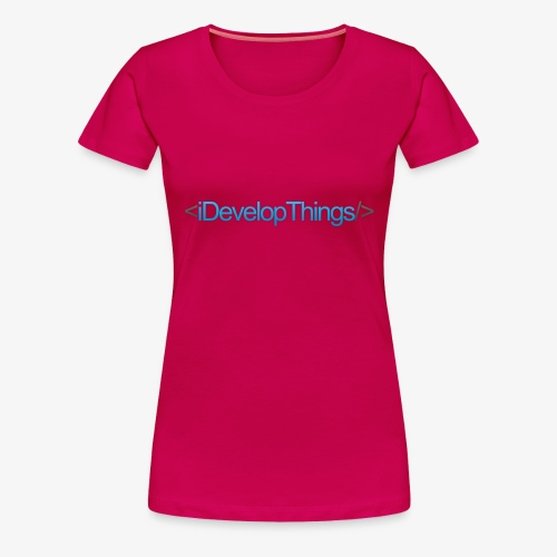 idevelopthings - Women's Premium T-Shirt