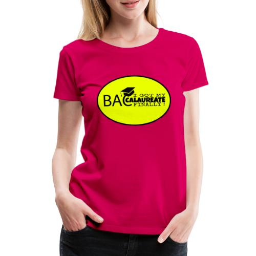 Baccalaureate Design - T-shirt Premium Femme