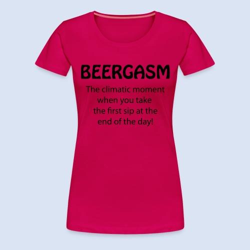 Beergasm - All about Beer - Frauen Premium T-Shirt