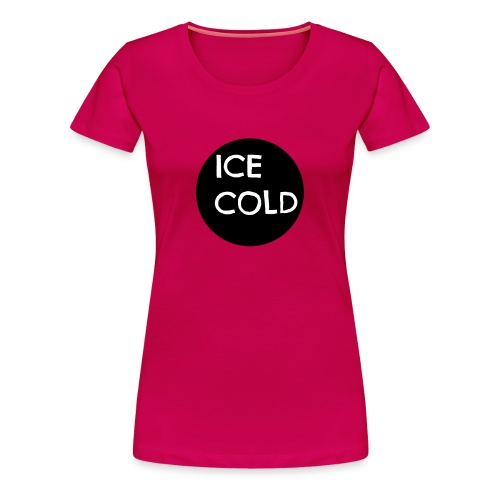 ICECOLD - Women's Premium T-Shirt