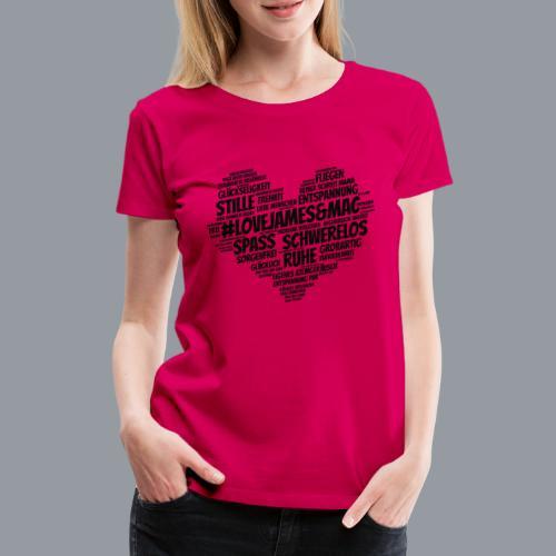 #lovejames&mac - Frauen Premium T-Shirt