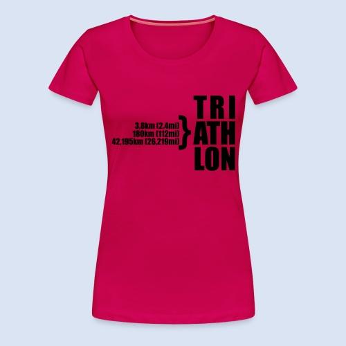 Triathlon Sport Distance - Frauen Premium T-Shirt