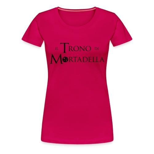 T-shirt donna Il Trono di Mortadella - Maglietta Premium da donna