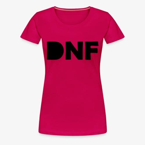 dnf - Frauen Premium T-Shirt