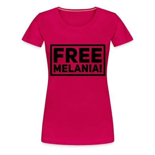 free melania! - Frauen Premium T-Shirt