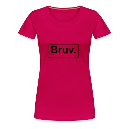 Bruv Baseball T-Shirt Kinder - Vrouwen Premium T-shirt