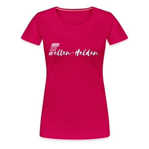 Felten Helden weiss - Frauen Premium T-Shirt