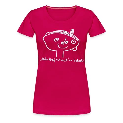 Kopfschule - Frauen Premium T-Shirt