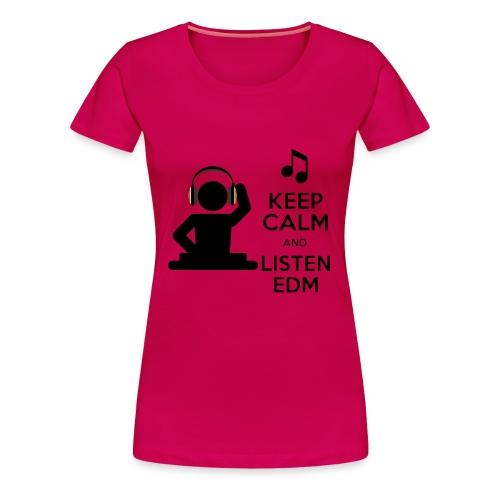 keep calm and listen edm - Women's Premium T-Shirt
