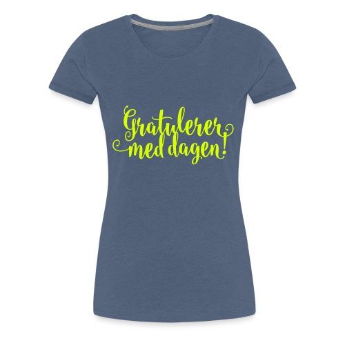 Gratulerer med dagen! - plagget.no - Premium T-skjorte for kvinner