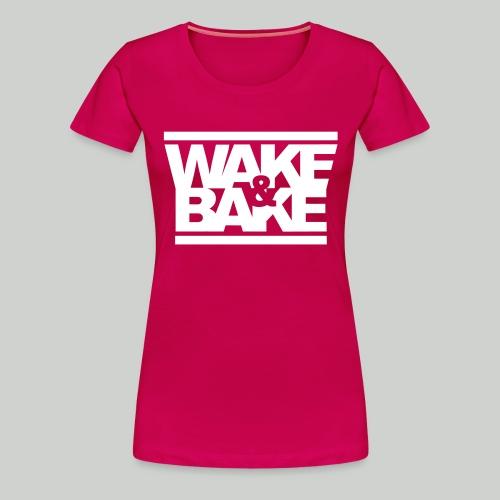 Wake and bake - Women's Premium T-Shirt
