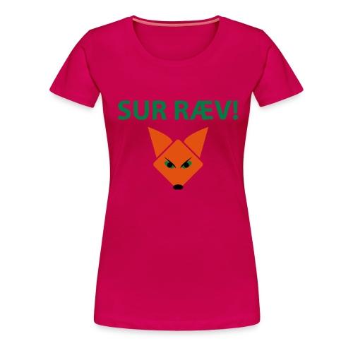 sur ræv - Dame premium T-shirt