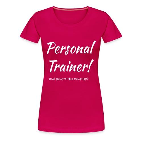 Personal Trainer - Frauen Premium T-Shirt