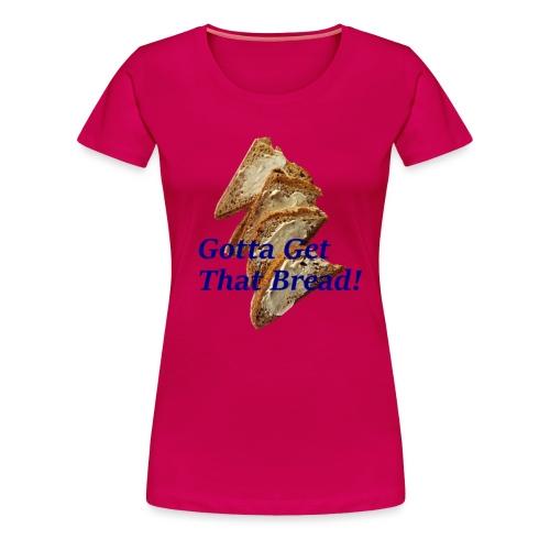 GottaEat - Premium T-skjorte for kvinner