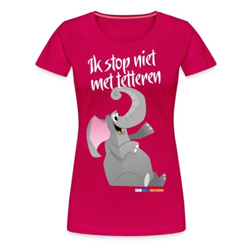 ikstopnietmettetteren - Vrouwen Premium T-shirt