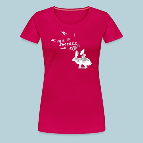 RATWORKS Success Rabbit W - Women's Premium T-Shirt