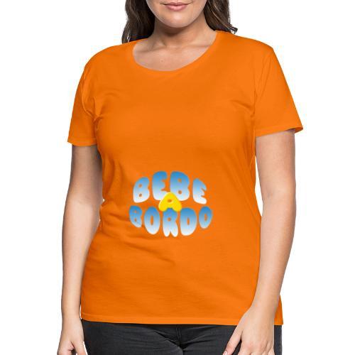 Bebé a bordo - Camiseta premium mujer