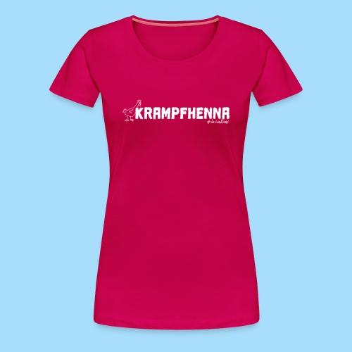 Krampfhenna - Frauen Premium T-Shirt