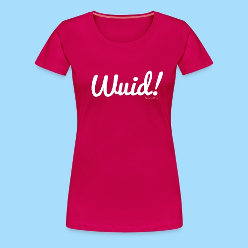 Wuid - Frauen Premium T-Shirt