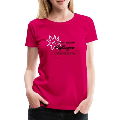 T-Shirt Spruch Haflinger - Frauen Premium T-Shirt