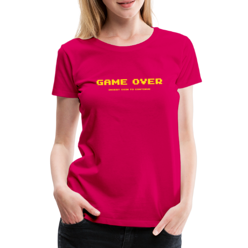 Game Over Insert Coin To Continue - Premium-T-shirt dam