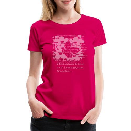 #ZeichenSetzen #Blütentanz - Frauen Premium T-Shirt
