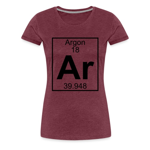 Argon (Ar) (element 18) - Women's Premium T-Shirt