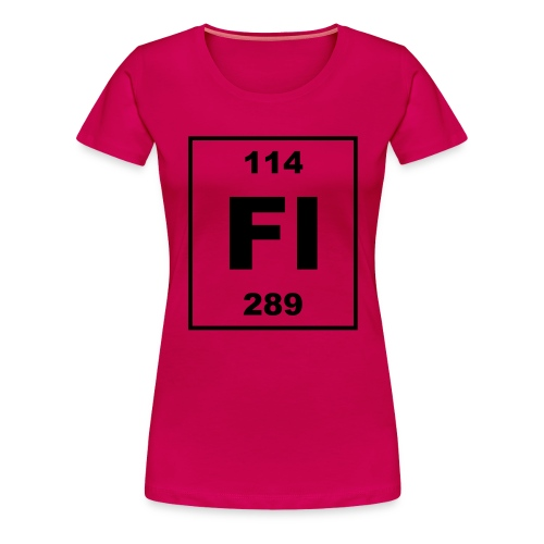 Flerovium (Fl) (element 114) - Women's Premium T-Shirt