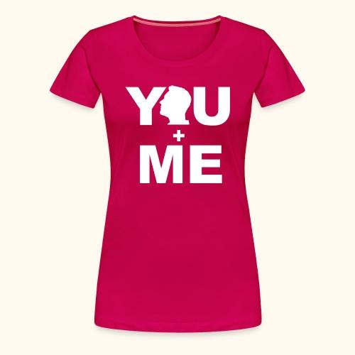 Partner - Shirt You and Me Frau III - Frauen Premium T-Shirt