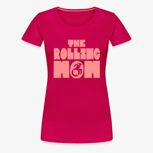 De rollende moeder in een rolstoel - Vrouwen Premium T-shirt