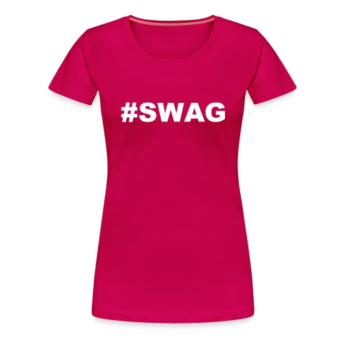swag - Women's Premium T-Shirt