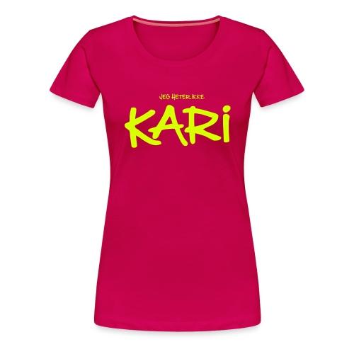Jeg heter ikke Kari (fra Det norske plagg) - Premium T-skjorte for kvinner