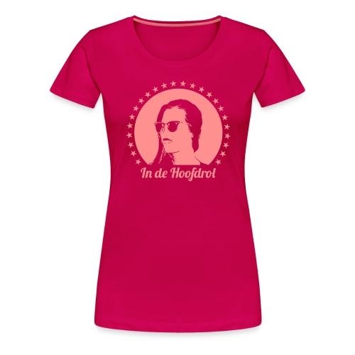 In de hoofdrol - Vrouwen Premium T-shirt