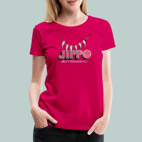 jippomestari_pink - Naisten premium t-paita