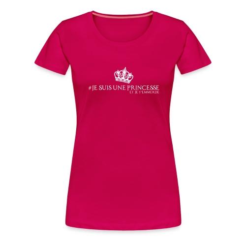 #jesuisuneprincesse blc - T-shirt Premium Femme