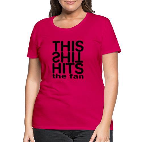 TSHTF BLACK - Camiseta premium mujer