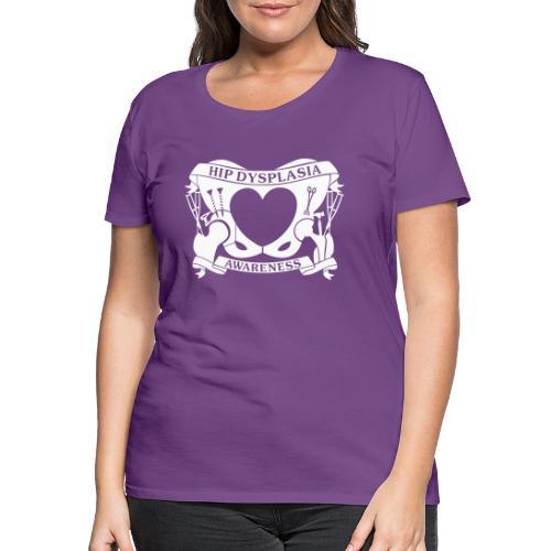 Hip Dysplasia Awareness - Women's Premium T-Shirt