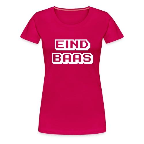 eindbaas2 - Vrouwen Premium T-shirt