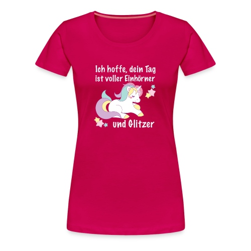 einhorntag - Frauen Premium T-Shirt