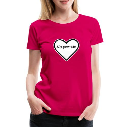#supermom - Women's Premium T-Shirt