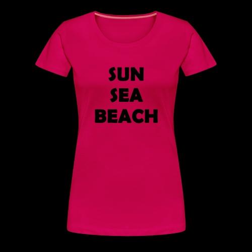 Sun Sea Beach - T-shirt Premium Femme