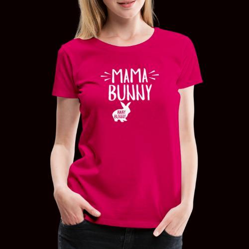 Mama Bunny Schwangerschaft - Frauen Premium T-Shirt