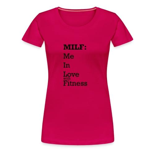 MILF - Vrouwen Premium T-shirt