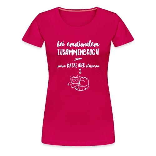 Vorschau: Bei emotionalem Zusammenbruch - Frauen Premium T-Shirt