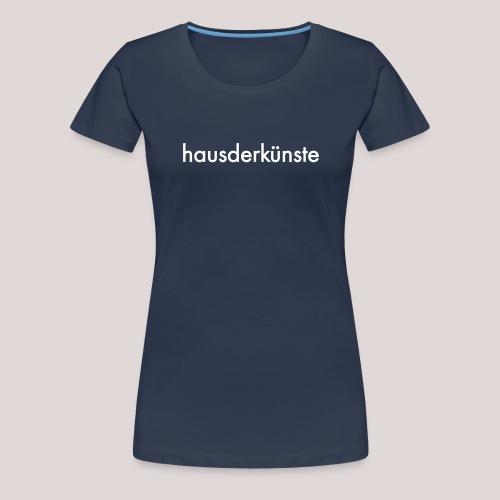hausderkunste - Maglietta Premium da donna