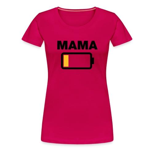 Batterij mama leeg - Vrouwen Premium T-shirt
