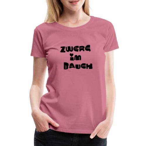 Zwerg im Bauch / Süßes Design für Schwangere - Frauen Premium T-Shirt