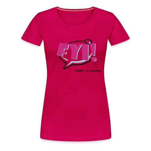 FYI.ai - Naisten premium t-paita