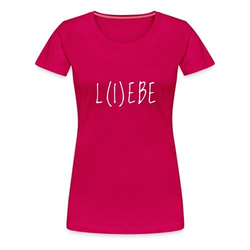 LiebeWhite - Frauen Premium T-Shirt