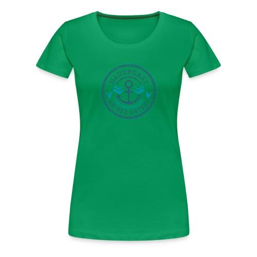 Ich bin Dauergast an der Ostsee - Frauen Premium T-Shirt